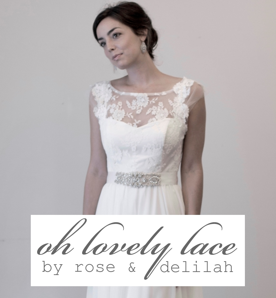 Oh Lovely Lace by Rose & Delilah