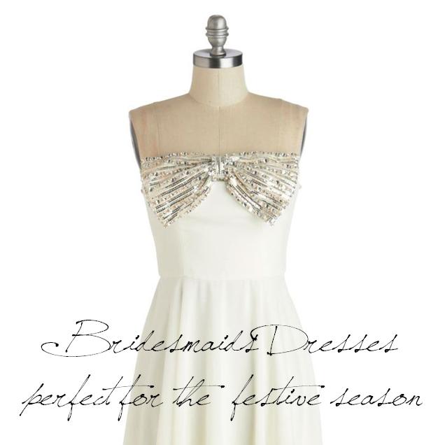 Bridesmaid Dresses Perfect for the Festive Season