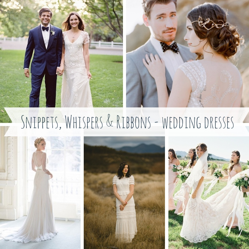 Snippets, Whispers & Ribbons - Wedding Dresses