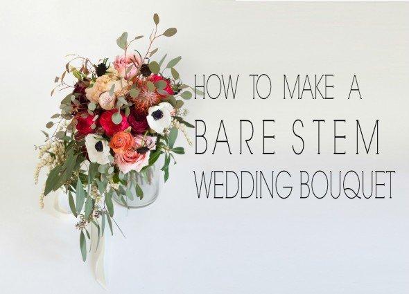 DIY Bare Stem Wedding Bouquet