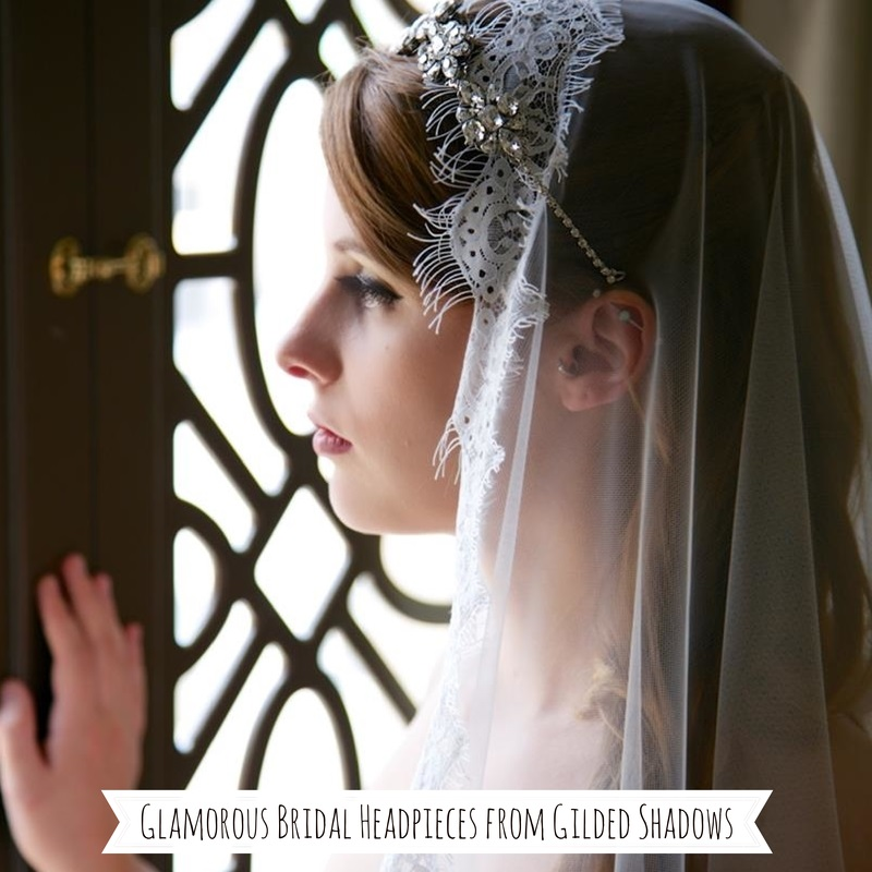Glamorous Bridal Headpieces from Gilded Shadows