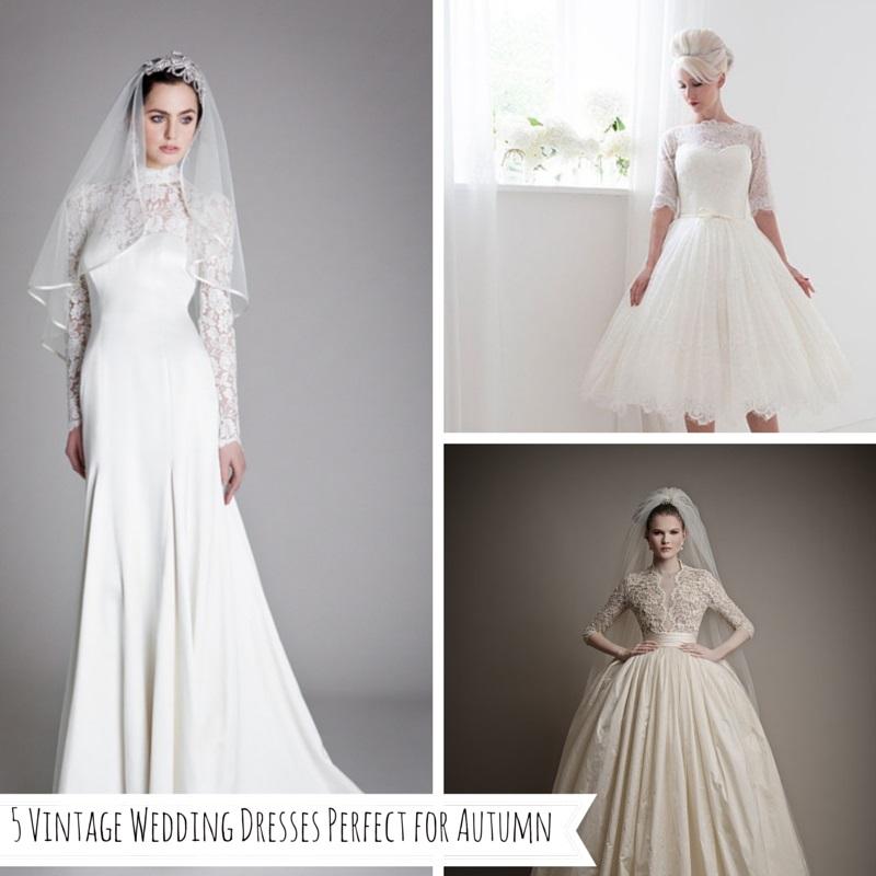 5 Vintage Wedding Dresses Perfect for Autumn