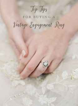 Top Tips for Buying a Vintage Engagement Ring